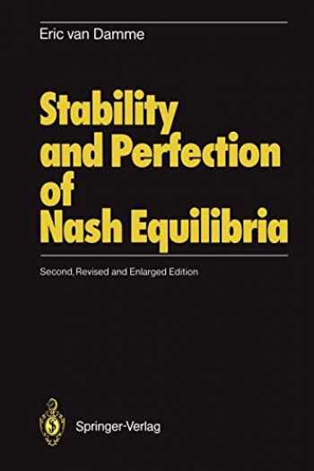 9783540538004-3540538003-Stability and Perfection of Nash Equilibria