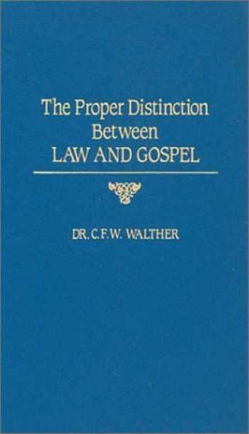 9780570032489-0570032482-The Proper Distinction Between Law and Gospel