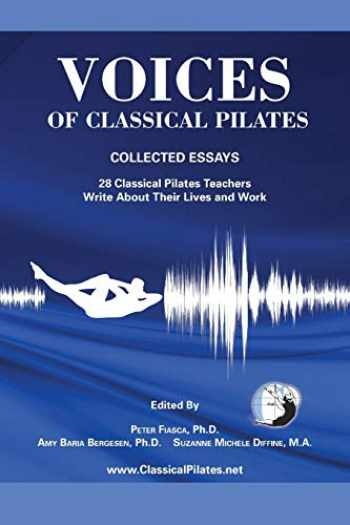 9780615672380-0615672388-Voices of Classical Pilates