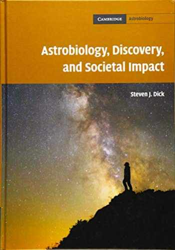 9781108426763-110842676X-Astrobiology, Discovery, and Societal Impact (Cambridge Astrobiology)
