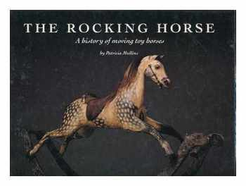 9780904568691-0904568695-The Rocking Horse: A History of Moving Toy Horses
