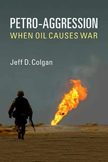 9781107654976-1107654971-Petro-Aggression: When Oil Causes War