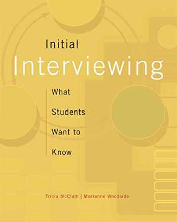 9780495501480-0495501484-Initial Interviewing: What Students Want to Know (HSE 123 Interviewing Techniques)