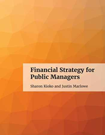 9781927472590-1927472598-Financial Strategy for Public Managers
