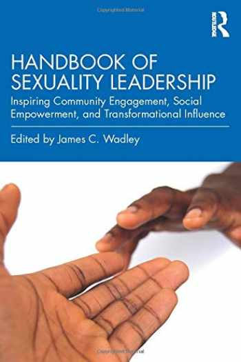 9780367223618-0367223619-Handbook of Sexuality Leadership