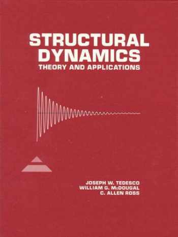 9780673980526-0673980529-Structural Dynamics: Theory and Applications