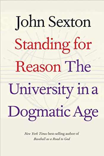 9780300243376-0300243375-Standing for Reason: The University in a Dogmatic Age