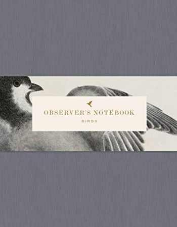 9781616897918-1616897910-Observer's Notebook: Birds (The perfect journal for bird watchers)