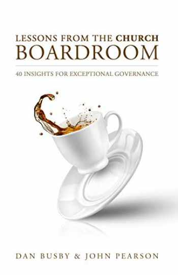 9781936233823-1936233827-Lessons From the Church Boardroom
