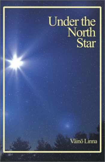 9780968588161-0968588166-Under the North Star (Aspasia Classics in Finnish Literature)