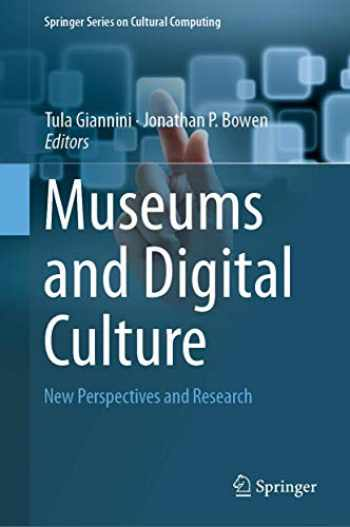 9783319974569-3319974564-Museums and Digital Culture: New Perspectives and Research (Springer Series on Cultural Computing)