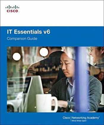 9781587133558-1587133555-IT Essentials Companion Guide V6