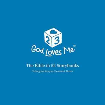 9781592558278-1592558275-God Loves Me Storybooks: The Bible in 52 Storybooks