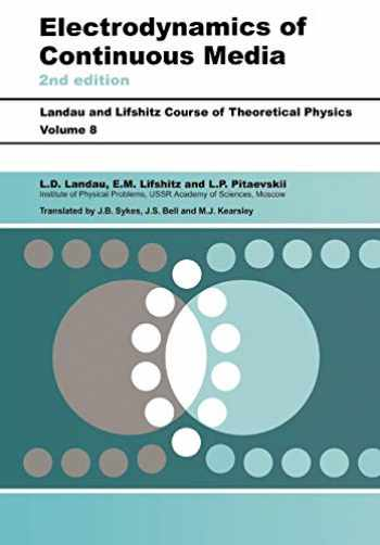 9780750626347-0750626348-Electrodynamics of Continuous Media: Volume 8 (Course of Theoretical Physics S)