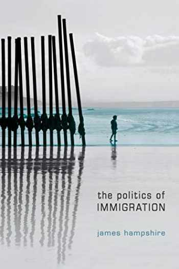 9780745638997-0745638996-The Politics of Immigration: Contradictions of the Liberal State