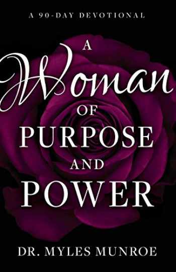 9781641232333-1641232331-A Woman of Purpose and Power: A 90-Day Devotional