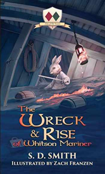9780999655368-0999655361-The Wreck and Rise of Whitson Mariner (Tales of Old Natalia: Book 2)