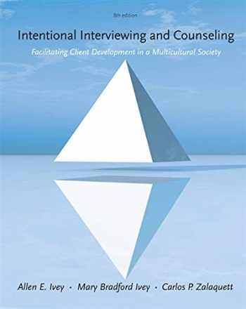 9781285065359-1285065352-Intentional Interviewing and Counseling: Facilitating Client Development in a Multicultural Society - Standalone Book