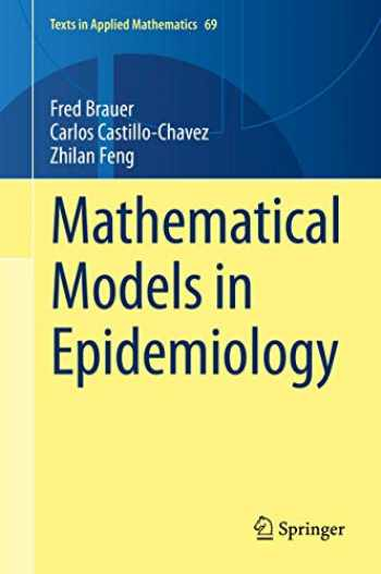 9781493998265-1493998269-Mathematical Models in Epidemiology (Texts in Applied Mathematics, 69)