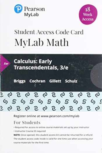 9780135904183-0135904188-MyLab Math with Pearson eText -- 18 Week Standalone Access Card -- for Calculus: Early Transcendentals