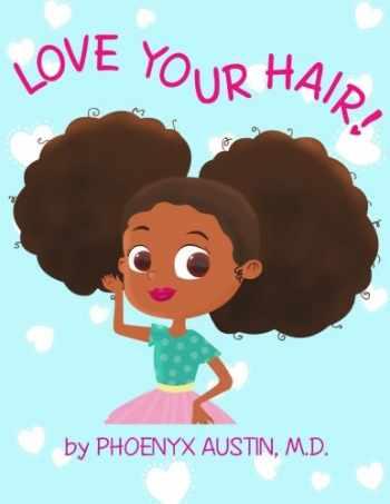 9780984863044-0984863044-Love Your Hair
