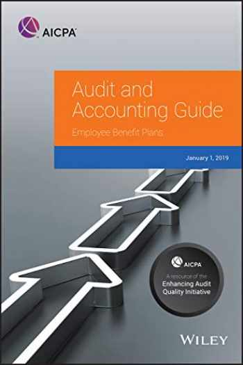 9781948306744-1948306743-Employee Benefit Plans, 2019 (AICPA Audit and Accounting Guide)