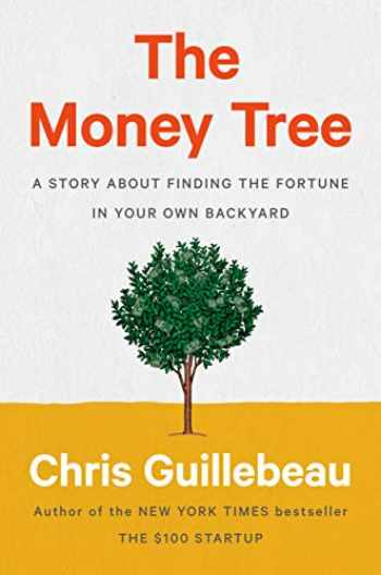 9780593188712-0593188713-The Money Tree: A Story About Finding the Fortune in Your Own Backyard