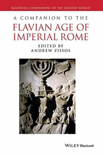 9781444336009-1444336002-A Companion to the Flavian Age of Imperial Rome (Blackwell Companions to the Ancient World)