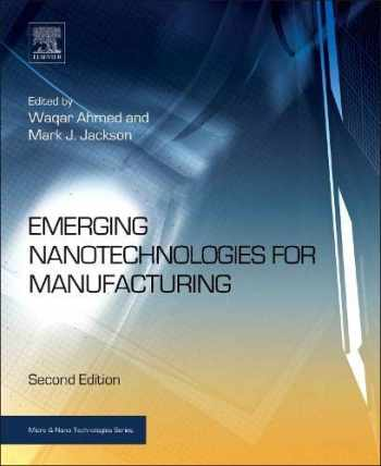 9780323289900-0323289908-Emerging Nanotechnologies for Manufacturing (Micro and Nano Technologies)