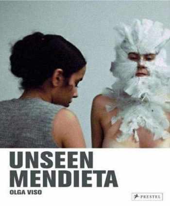 9783791339665-3791339664-Unseen Mendieta: The Unpublished Works of Ana Mendieta