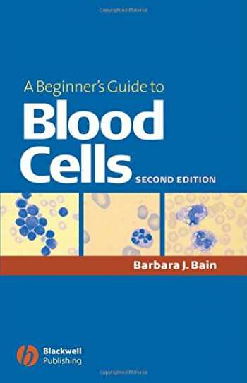 9781405121750-1405121750-A Beginner's Guide to Blood Cells