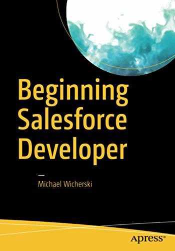 9781484232996-1484232992-Beginning Salesforce Developer