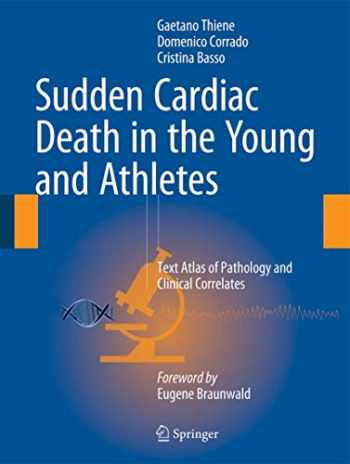 9788847057753-8847057752-Sudden Cardiac Death in the Young and Athletes: Text Atlas of Pathology and Clinical Correlates