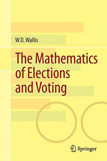 9783319098098-3319098098-The Mathematics of Elections and Voting