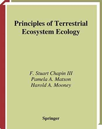 9780387954431-0387954430-Principles of Terrestrial Ecosystem Ecology