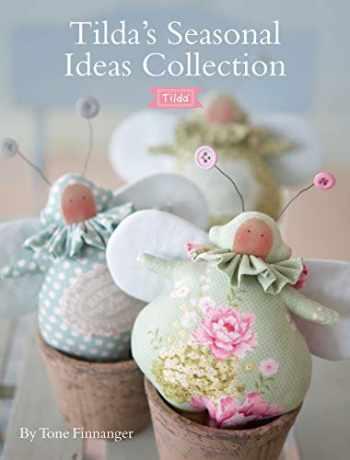 9781446306680-1446306682-Tilda's Seasonal Ideas Collection
