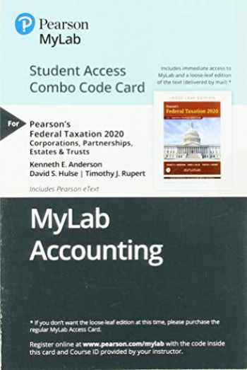9780135641934-0135641934-MyLab Accounting with Pearson eText -- Combo Access Card -- for Pearson's Federal Taxation 2020 Corporations, Partnerships, Estates & Trusts
