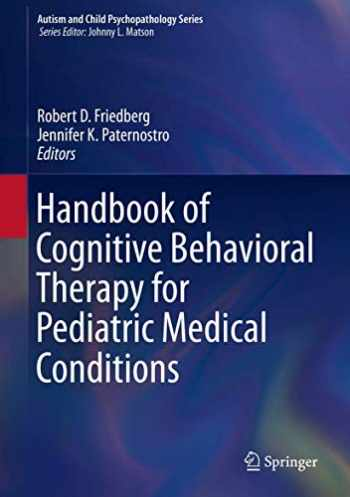 9783030216825-3030216829-Handbook of Cognitive Behavioral Therapy for Pediatric Medical Conditions (Autism and Child Psychopathology Series)