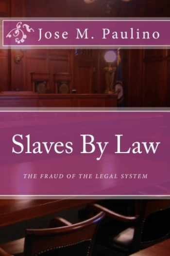 9781440499012-1440499012-Slaves By Law: The Fraud of the legal System: Scene Four