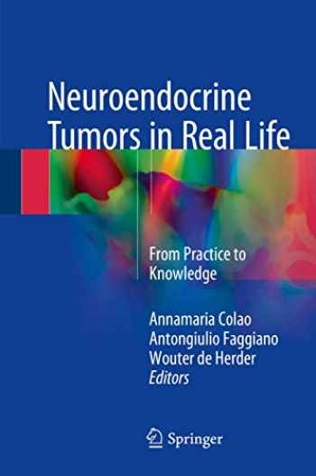 9783319590226-3319590227-Neuroendocrine Tumors in Real Life: From Practice to Knowledge