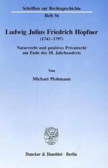 9783428074730-3428074734-Ludwig Julius Friedrich Höpfner (1743-1797)