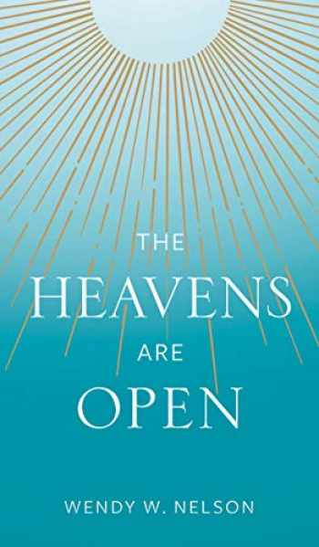 9781629727158-1629727156-The Heavens are Open