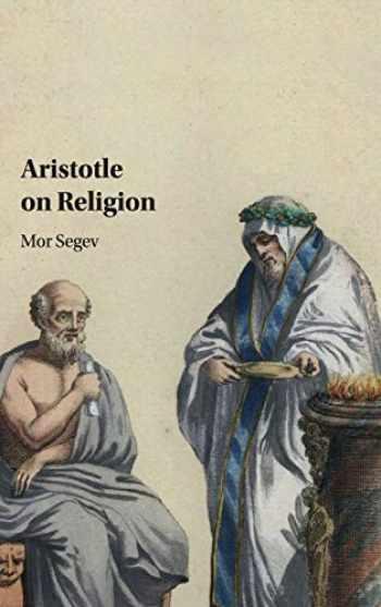 9781108415255-1108415253-Aristotle on Religion