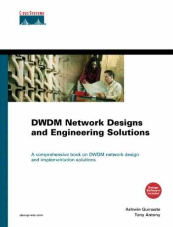 9781587050749-1587050749-Dwdm Network Designs and Engineering Solutions
