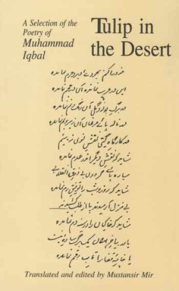 9780773520370-0773520376-Tulip in the Desert: A Selection of Iqbal's Poetry