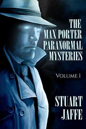 9781717432018-1717432018-The Max Porter Paranormal Mysteries: Volume 1 (Max Porter Paranormal Mysteries Box Set)