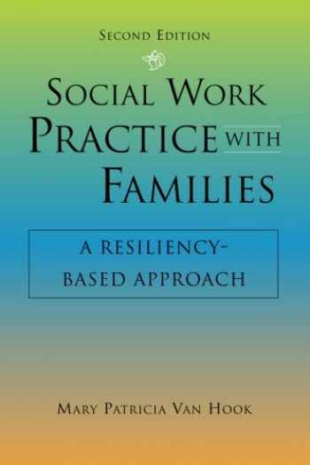 9780190615376-0190615370-Social Work Practice With Families, Second Edition: A Resiliency-Based Approach