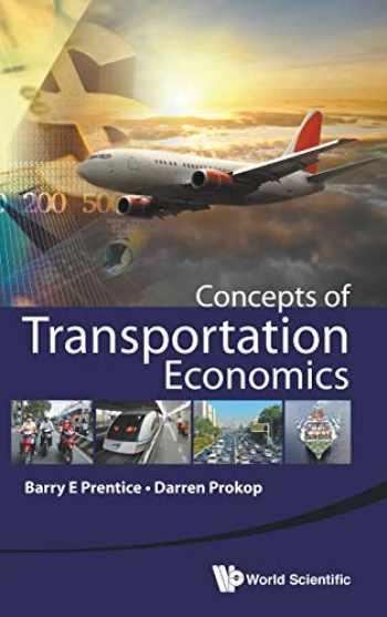 9789814656160-981465616X-CONCEPTS OF TRANSPORTATION ECONOMICS