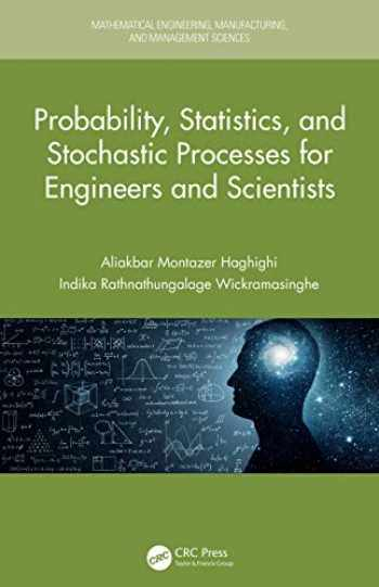 9780815375906-0815375905-Probability, Statistics, and Stochastic Processes for Engineers and Scientists (Mathematical Engineering, Manufacturing, and Management Sciences)