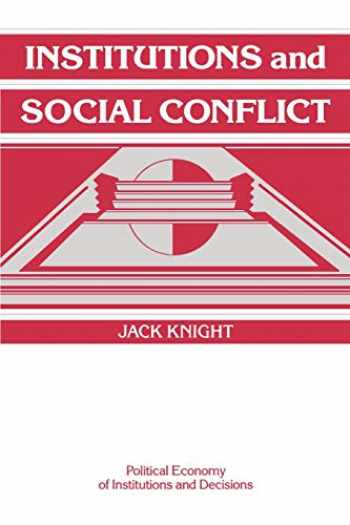 9780521421898-0521421896-Institutions and Social Conflict (Political Economy of Institutions and Decisions)